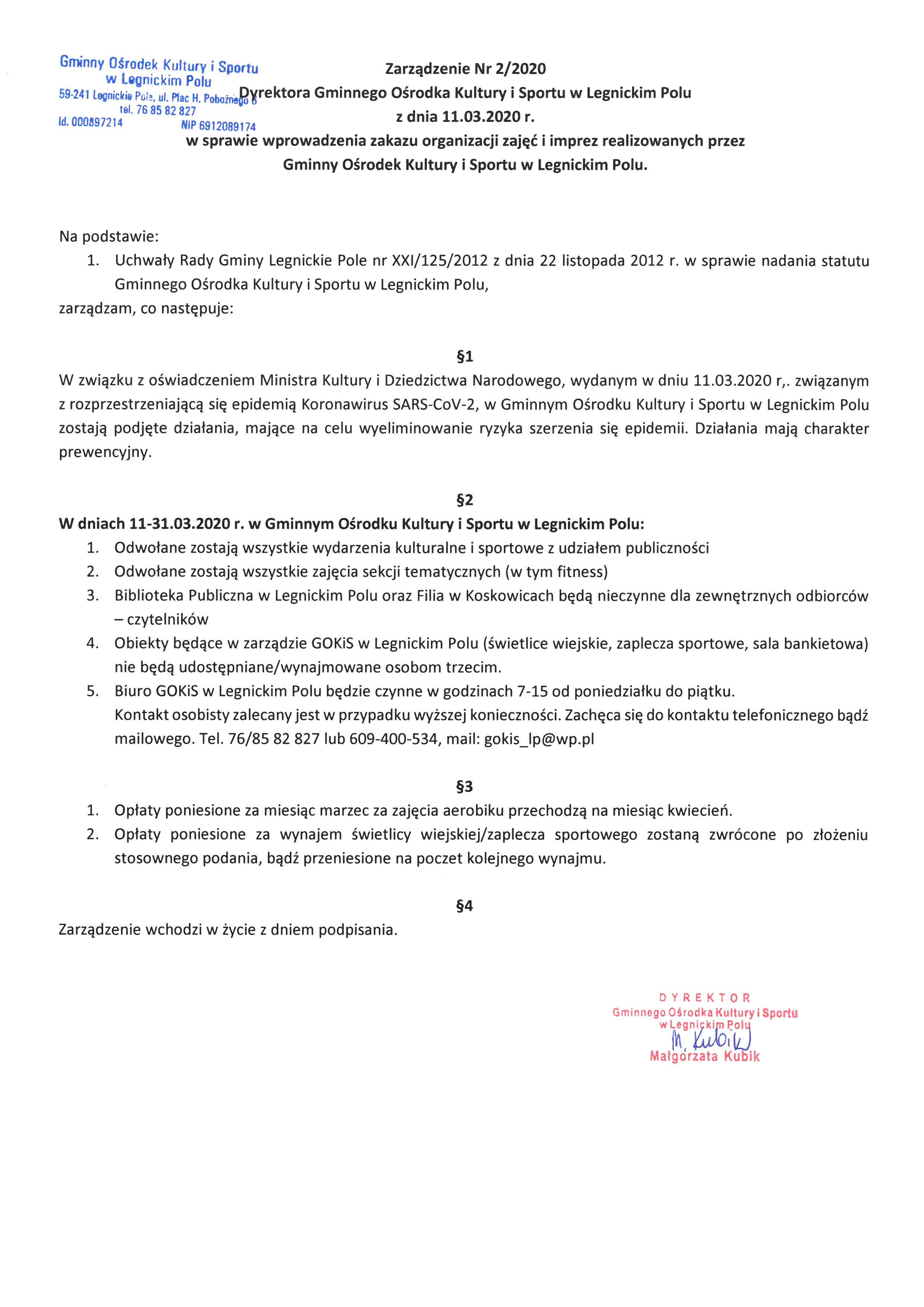 Zarządzenie Dyrektora Gminnego Ośrodka Kultury i Sportu w Legnickim Polu w sprawie wprowadzenia zakazu organizacji zajęć i imprez realizowanych przez GOKiS w Legnickim Polu