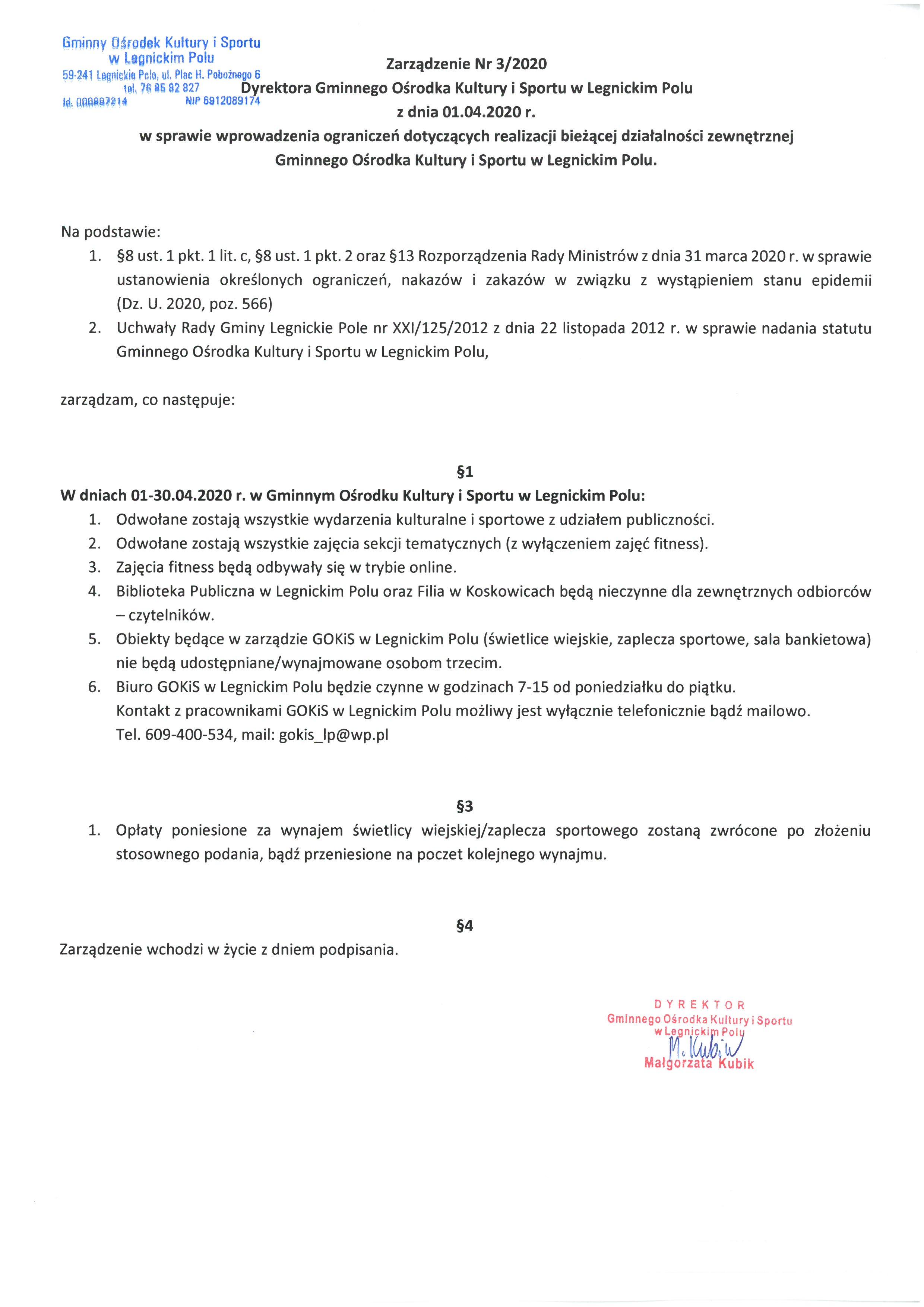 Zarządzenie Dyrektora GOKiS w Legnickim Polu w sprawie ustanowienia określonych ograniczeń, nakazów i zakazów w związku z wystąpieniem stanu epidemii.